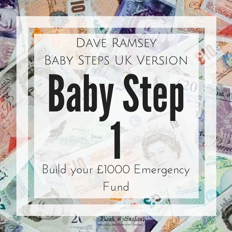 Baby Step 1 - Dave Ramsey Baby Steps UK Version
