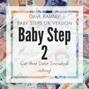 Baby Step 2 (BS2) Work on your Debt Snowball