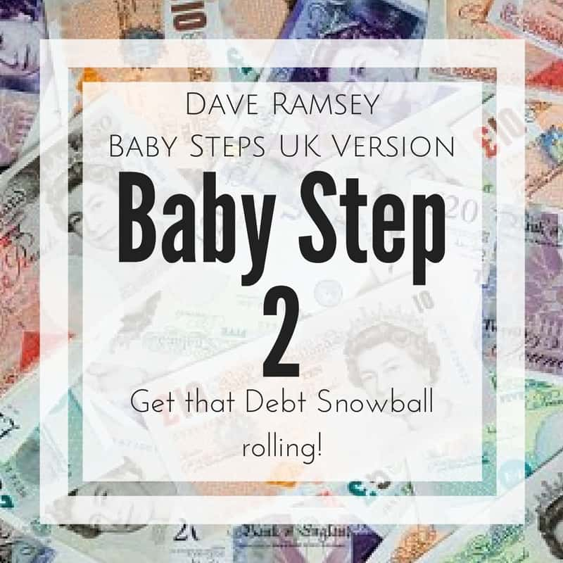 Baby Step 2 - Debt Snowball - Dave Ramsey UK Version