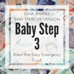 BS3 Dave Ramsey Baby Steps UK Version