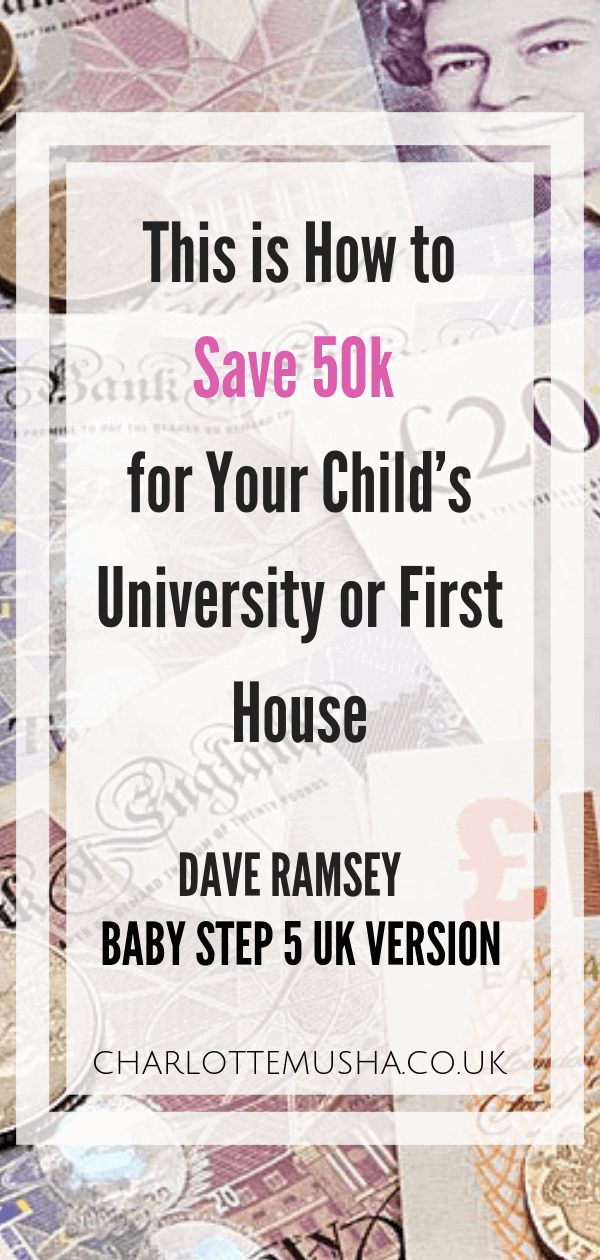Saving for your kids future is vital and instilling a good understanding of finances in a child is helping to set them up for success. Read how here by Charlotte at charlottemusha.co.uk #ChildSavings #SavingMoneyIdeas #DaveRamsey #UKMoneySaving