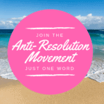 Anti-Resolution Movement Word for the Year 2019 Simplify Intentional