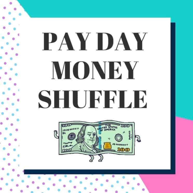 Getting back on track – Pay Day Money Shuffle
